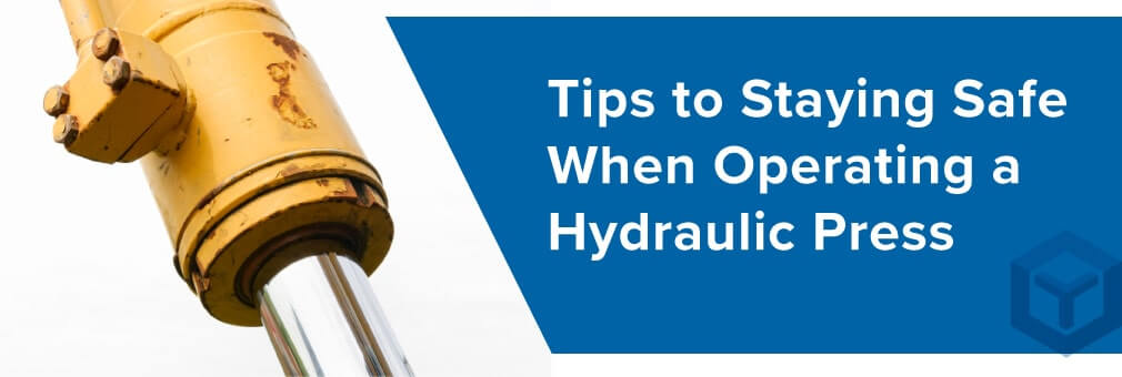 tips to hydraulic press safety