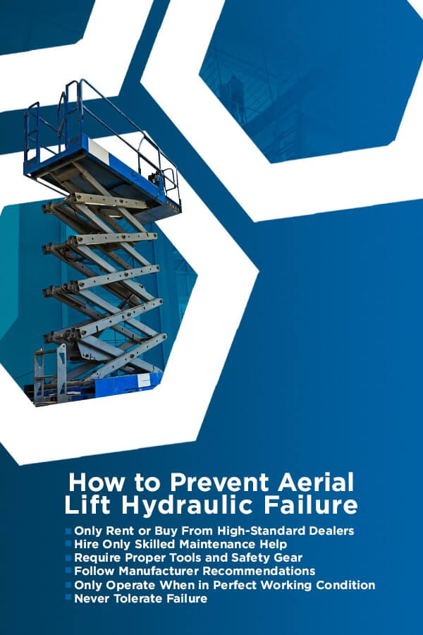 How to Prevent Aerial Lift Hydraulic Failure
