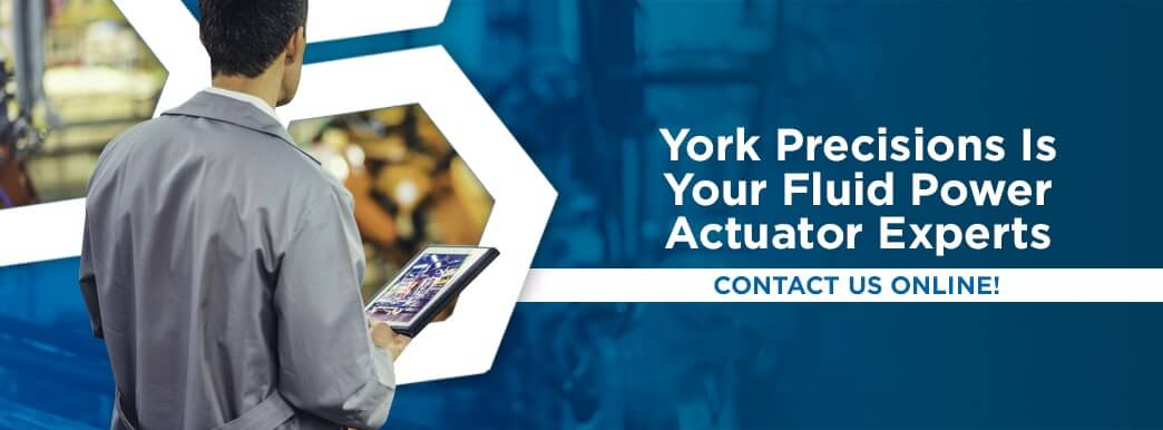 5-York-Precisions-Is-Your-Fluid-Power-Actuator-Experts